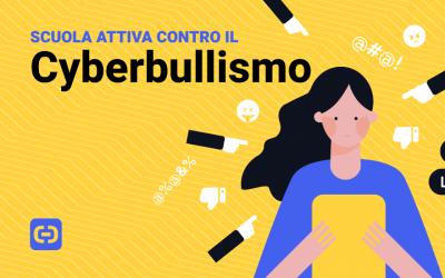Scuola attiva contro il Cyberbullismo
